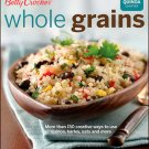 Betty Crocker Whole Grains (Betty Crocker Cooking)