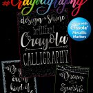 Crayola Midnight Metallic Calligraphy Hand Lettering & Doodles Activity & Coloring Book