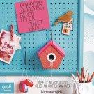 Scissors, Paper, Craft: 30 Pretty Projects All CutSeries) Paperback Book