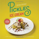 Pickles and Ice Cream: A Bizarre Pregnancy Cravings Cookbook