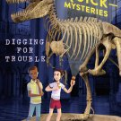 Digging For Trouble (Devlin Quick Mysteries, The) Hardcover Book