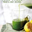Pure Juice: Fresh & Easy Recipes Book
