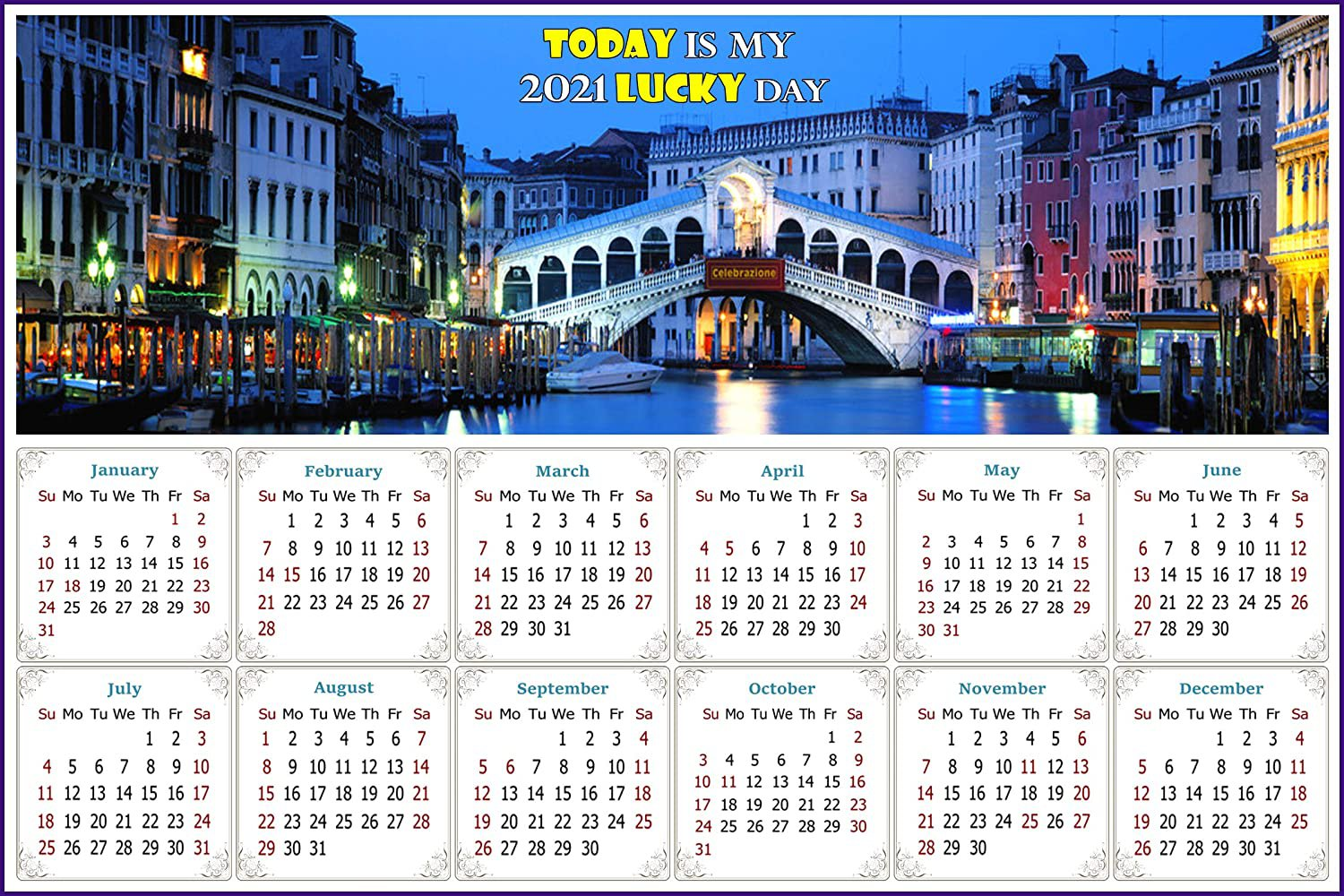 2021 Magnetic Calendar - Today is My Lucky Day - Nightlife on The Canal