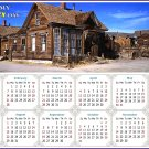 2021 Magnetic Calendar - Today is My Lucky Day - (Ghost Town of Bodie)