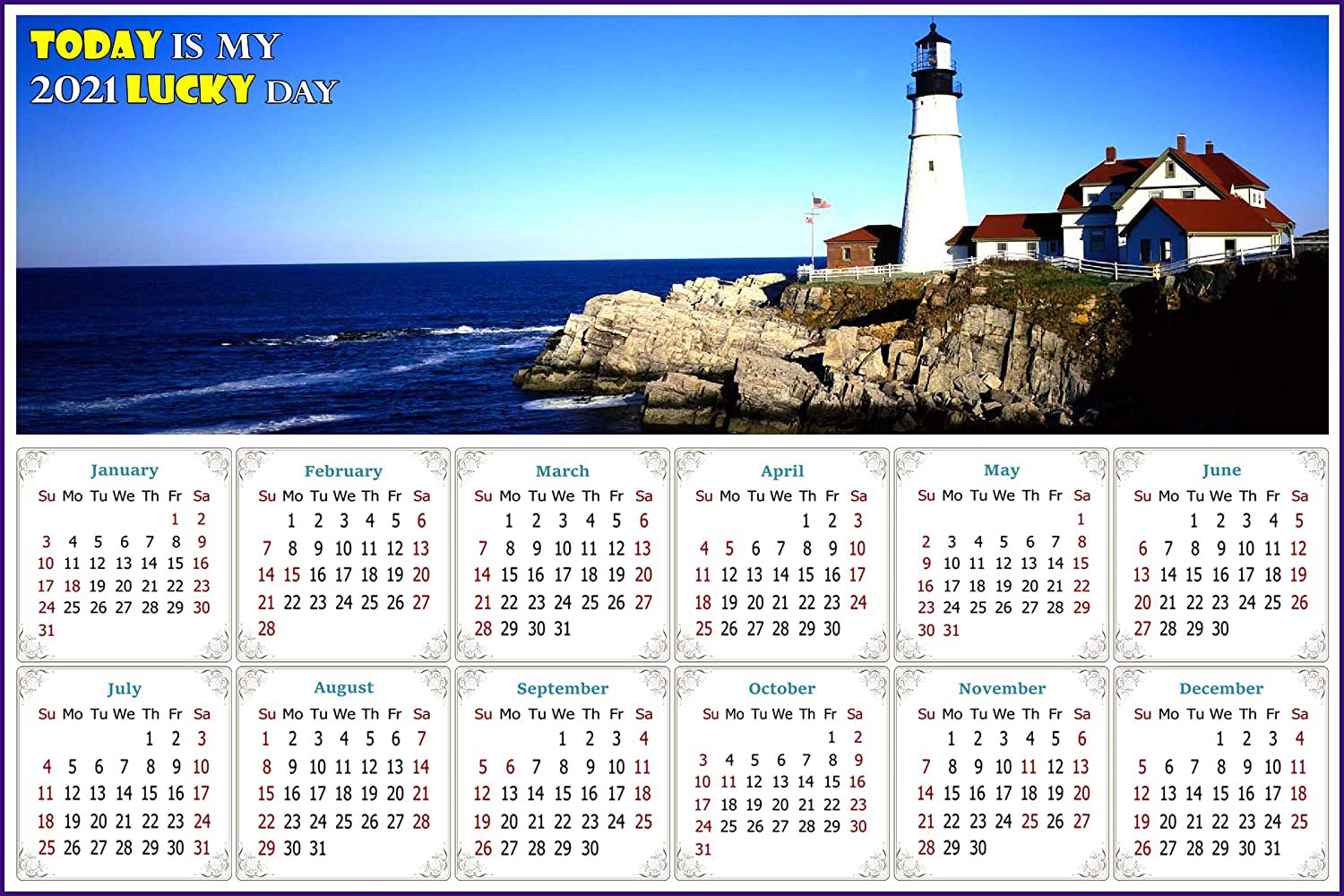 2021 Magnetic Calendar - Today is My Lucky Day - (Portland Lighthouse View)