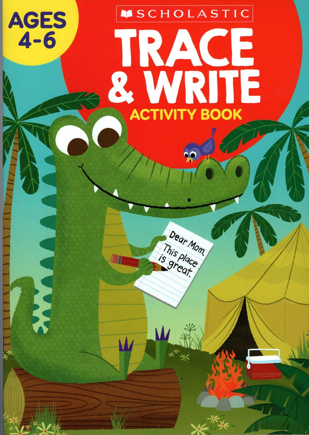 Scholastic - Trace & Write - Educational Workbooks Ages 4 - 6
