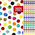 2021 Planner Calendar - with 100 Reminder Stickers - Edition #4