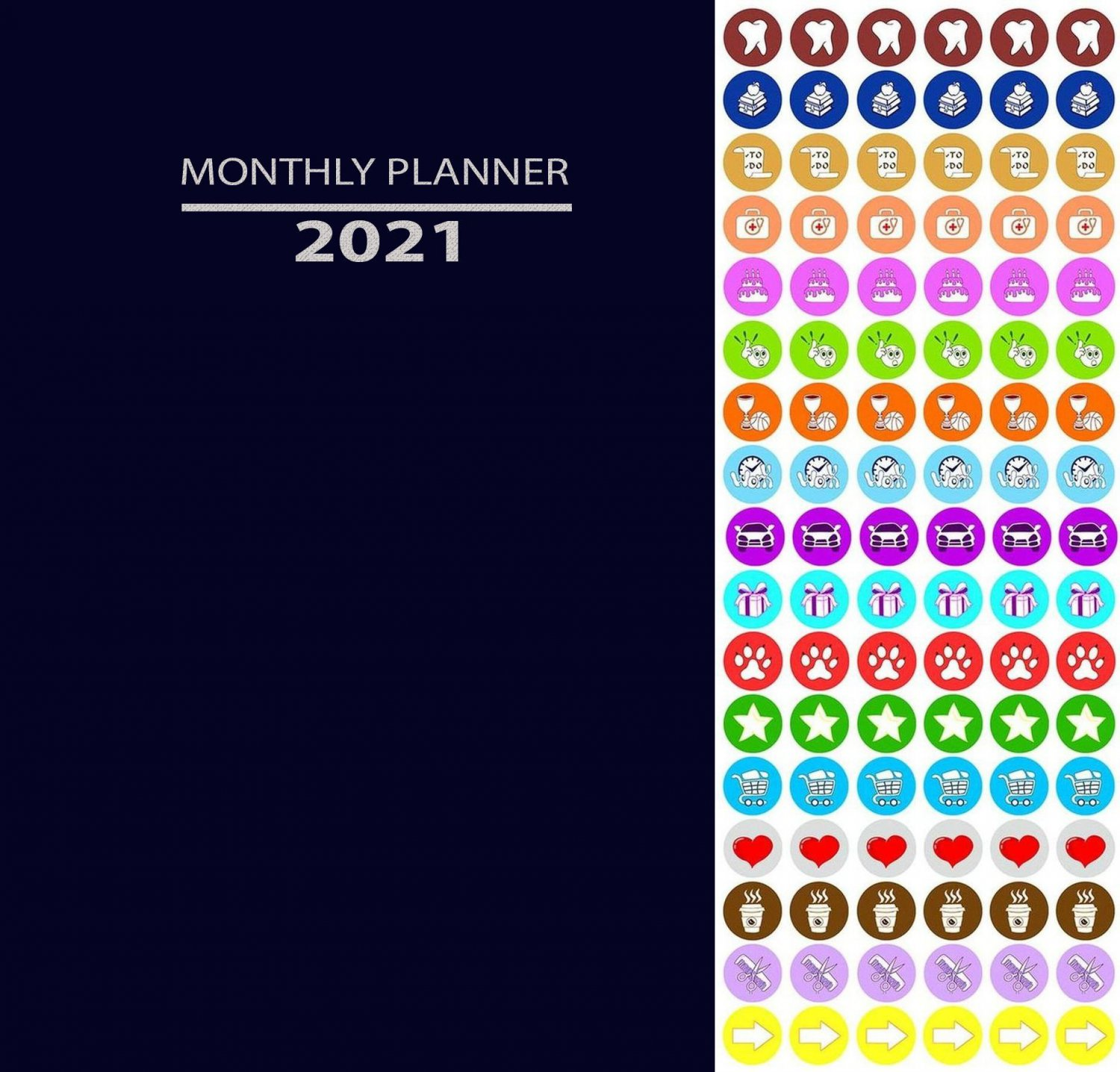 2021 Monthly Appointment Planner/Calendar/Organizer - Color Color (Navy Blue) - with 100 Stickers