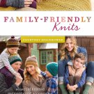 Family-Friendly Knits: Seasonal Knitted Garments and Accessories for Children and Adults