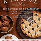 A la Mode: 120 Recipes in 60 Pairings. Cookbook