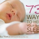 73 Ways to Help Your Baby Sleep Hardcover Book