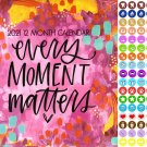 2021 12 Month Wall Calendar - Every Moment Matters - with 100 Reminder Stickers