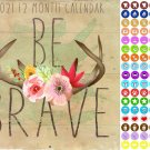 2021 12 Month Wall Calendar - Be Brave - with 100 Reminder Stickers