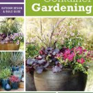 Sunset Outdoor Design & Build: Container Gardening Paperback Book
