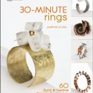 30-Minute Rings: 60 Quick & Creative Projects for Jewelers Paperback Book