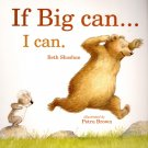 IF BIG CAN I CAN - Children's Book