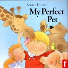 My Perfect Pet - Children's Book