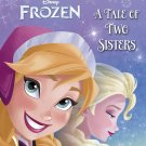 Frozen: A Tale of Two Sisters Paperback – Picture Book