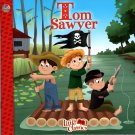 Tom Sawyer - The Little Classics collection - Classic Fairy Tales