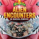 Alien Encounters in Angel Grove (Power Rangers)  Paperback Book