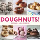 Doughnuts!: 100 Dough-licious Recipes Paperback Book