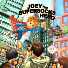 Joey the Supersocks Hero - A Story with Moral Values - Children's Book