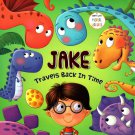 Jake Travels Back in Time - A Story with Moral Values - Children's Book