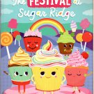 The Festival at Sugar Ridge - A Story with Moral Values - Children's Book