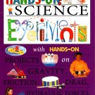 World of Wonder Activity Workbook - Hands - On Science Experiments