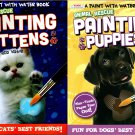 A Paint with Water - Animal Rescue Painting Kittens and Painting Puppies (Set of 2 Books)
