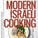 Modern Israeli Cooking: 100 New Recipes for Traditional Classics Cooking Books