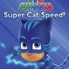 Super Cat Speed! (PJ Masks)