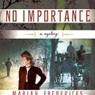 A Death of No Importance: A Novel (A Jane Prescott Novel) Book