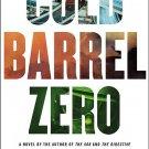 Cold Barrel Zero (John Hayes Series, 1) Book