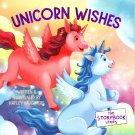 The Storybook Series - Unicorn Wishes - Children's Book