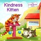 The Storybook Series - Kindness Kitten - Children's Book