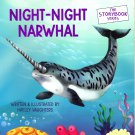 The Storybook Series - Night - Night Narwhal - Children's Book