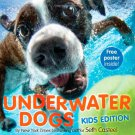 Underwater Dogs: Kids Edition Book