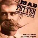 The Mad Potter: George E. Ohr, Eccentric Genius. Book