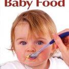 Easy Gourmet Baby Food. Book