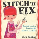 Stitch 'n' Fix: Essential Mending Know-How for Bachelors and Babes. Book