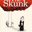 The Skunk: A Picture Book (Ala Notable Children's Books. Book
