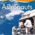 Kingfisher Readers L3: Astronauts. Book
