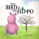 The Bird & the Hippo - Children's Book