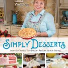 Simply Desserts: Over 130 Tried & True Dessert Recipes Worth Sharing  Book