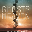 The Ghosts of Heaven Hardcover Book