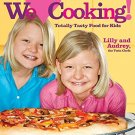 Cooking Light We [Heart] Cooking!: Totally Tasty Food for Kids Hardcover Book