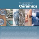 The Workshop Guide to Ceramics Hardcover Book