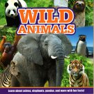 Wild Animals - Learn about all Zebras, Elephants, Pandas, and more with Fun Facts! - Children Book