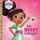 My Heart is Bright! (Nella the Princess Knight) (Little Golden Book)